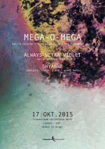 Mega-Ω-Mega @ Frauenraum | Bern | Bern | Schweiz