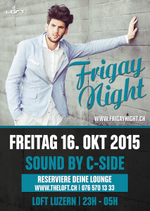 Frigay @ The Loft Club | Luzern | Luzern | Schweiz