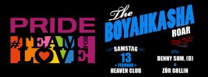 Boyahkasha Roar @ Heaven | Zürich | Zürich | Schweiz
