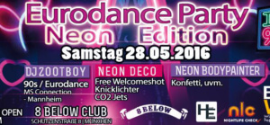 Eurodance Party Neon Special @ 8 Below Club | Karlsfeld | Bayern | Deutschland